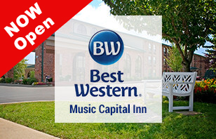 Best Western Music Capital Inn is OPEN