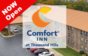Comfort Inn at Thousand Hills is OPEN